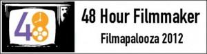 48HFP Filmapalooza 2012